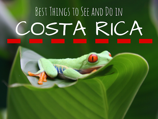 C is for COSTA RICA: Part of the #wanderlustseries ~ A Passion and A Passport | A Travel and Adventure Blog