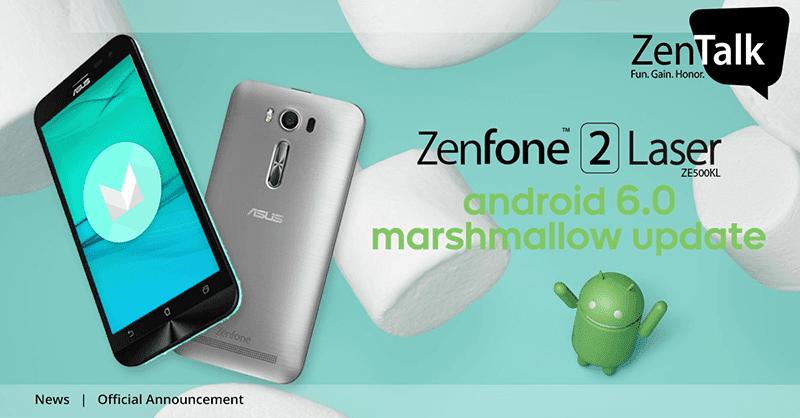 ZenFone 2 Laser ZE500KL Android 6.0 Marshmallow update