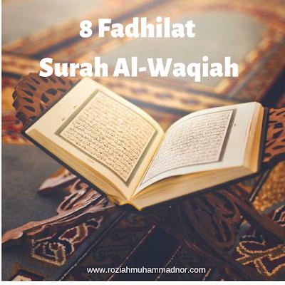 8 Fadhilat Surah Al-Waqiah