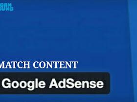 Match Content iklan spesial dari Adsense, begini cara mendapatkannya - Responsive Blogger Template