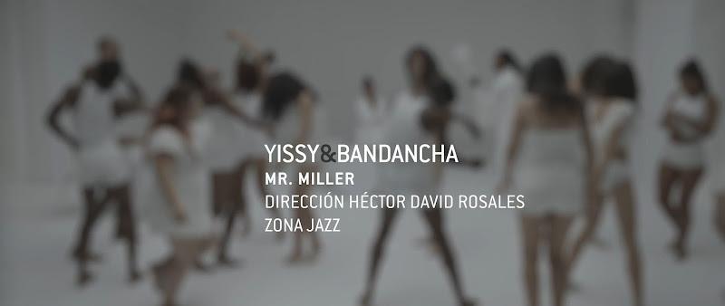 YISSY & Bandancha -  ¨Mr.Miller¨ - Videoclip - Dirección: Héctor David Rosales. Portal Del Vídeo Clip Cubano - 01