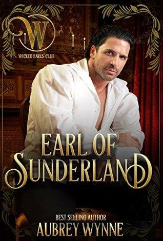 Earl of Sunderland (The Wicked Earls' Club) by Aubrey Wynne