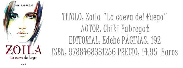 """Reseña: Zoila """"La cueva del fuego"""""""