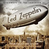 [2015] - Stairways To The Songbook Of Led Zeppelin - Homage To The Legend
