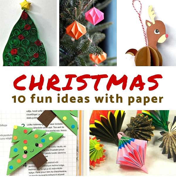 10 Cool Christmas Paper Crafts For Kids School Time Snippets