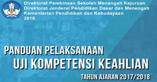 Panduan Pelaksanaan (UKK) Ujian Kompetensi Keahlian 2017/2018
