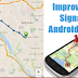How to Improve GPS Signal of Android Device ?