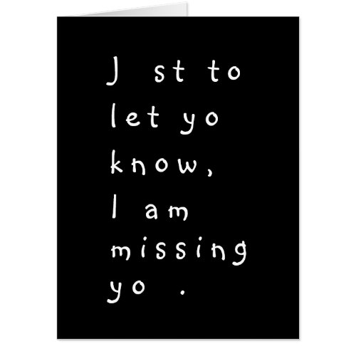 Just To Let You Know | Funny Missing You Card