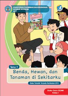 Buku Guru Tema 7 (Benda, Hewan, dan Tanaman di Sekitarku) Kelas 1 Kurikulum 2013 Revisi 2017