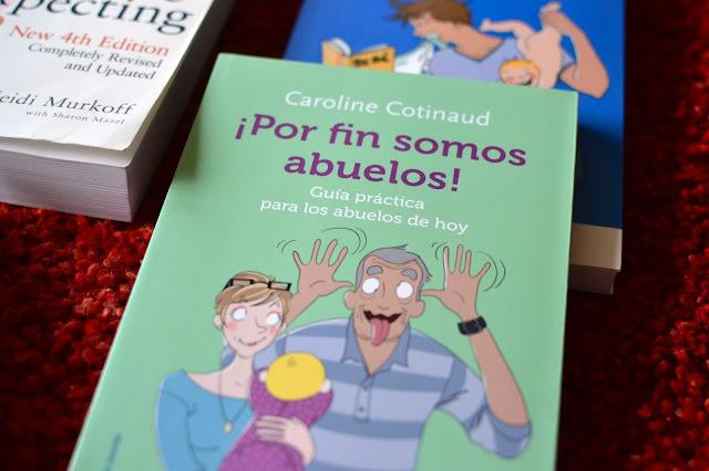 ¡Por fin somos abuelos! libro para futuros abuelos