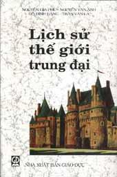 Lịch Sử Thế Giới Trung Đại - Nguyễn Gia Phu