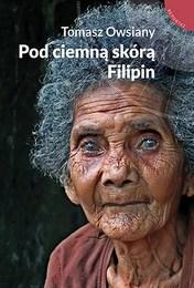 http://lubimyczytac.pl/ksiazka/4811374/pod-ciemna-skora-filipin