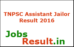 TNPSC Assistant Jailor Result 2016
