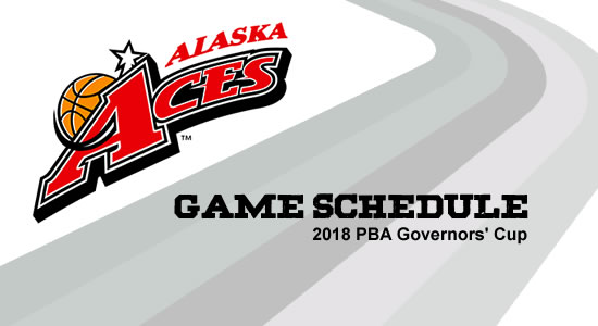 LIST: Alaska Aces Game Schedule 2018 PBA Governors' Cup