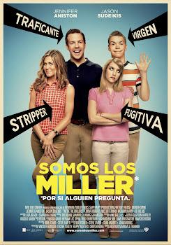 ¿Quién *&$%! son los Miller? / Somos los Miller