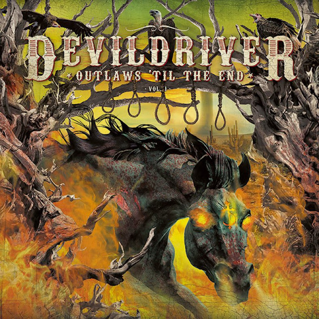 DEVILDRIVER - Outlaws 'Til The End Vol.1
