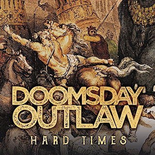 "Ο δίσκος των Doomsday Outlaw ""Hard Times"""