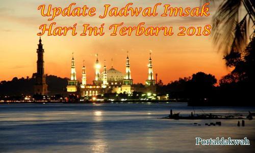 Jadwal Imsakiyah Ramadhan Hari Ini Terbaru 2018