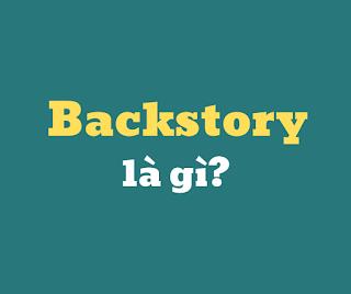 backstory la gi