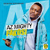 Az Mighty - Fakosi ( Prod.by Major Bangz )
