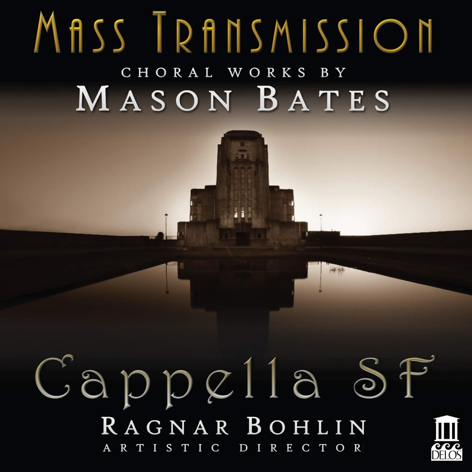 IN REVIEW: Mason Bates - MASS TRANSMISSION (Delos 3573)