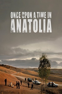 Watch Once Upon a Time in Anatolia Online Free in HD