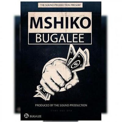 BUGALEE -MSHIKO