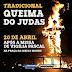 São Felipe:  Queima do Judas neste sábado 20/04