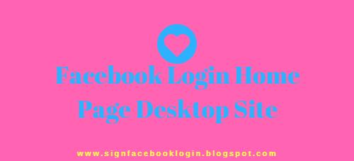 Facebook Login Home Page Desktop Site