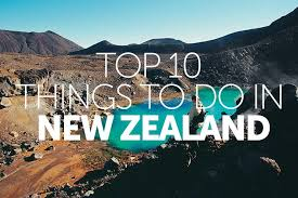 What is Top 10 things to do in new zealand