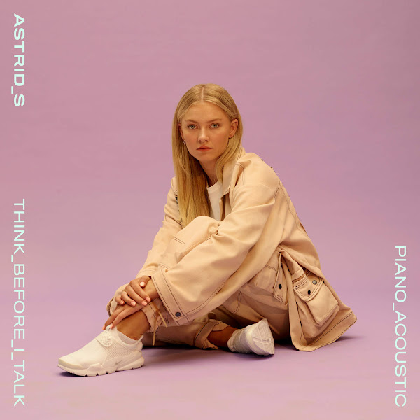 Astrid S - Think Before I Talk (Acoustic) - Single Cover
