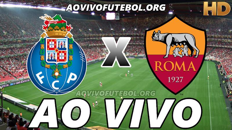 Porto x Roma Ao Vivo na TV HD