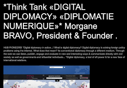 *Think Tank «DIGITAL DIPLOMACY» «DIPLOMATIE NUMERIQUE»*