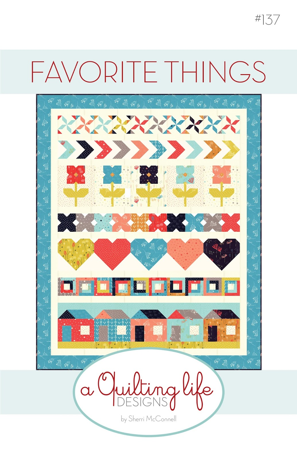 Quilt And Things Favorite Things | A New Pattern - A Quilting Life