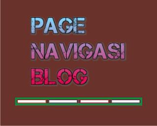 Cara Membuat Halaman Navigasi Blog Dengan Nomor 7 Style