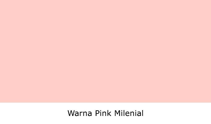 Apa Itu Warna Pink Milenial