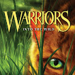 WARRIOR CATS... INTO THE WILD