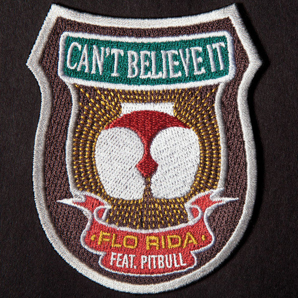Flo Rida - Can`t Believe It (feat. Pitbull) - Single Cover