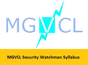 MGVCL Security Watchman Syllabus