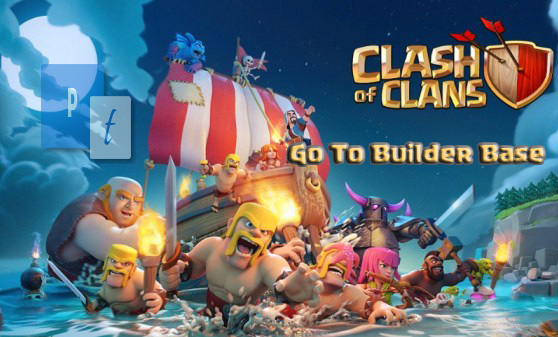 Cara Bermain Builder Base Clash of Clans