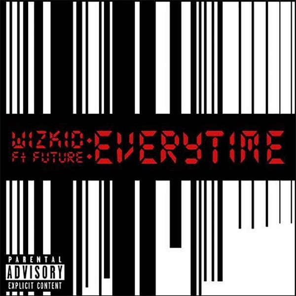 Wizkid - Everytime (feat. Future) - Single Cover