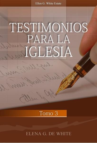 Testimonios para la iglesia 3