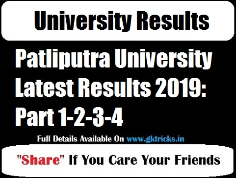 Patliputra University Latest Results 2019: Part 1-2-3-4