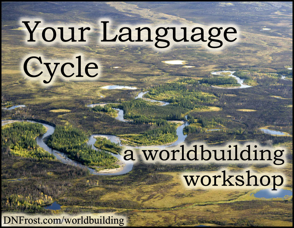 Your Language Cycle: the stages of evolution http://www.dnfrost.com/2017/04/your-language-cycle-worldbuilding.html #TotKW A worldbuilding workshop by D.N.Frost @DNFrost13 Part of a series.