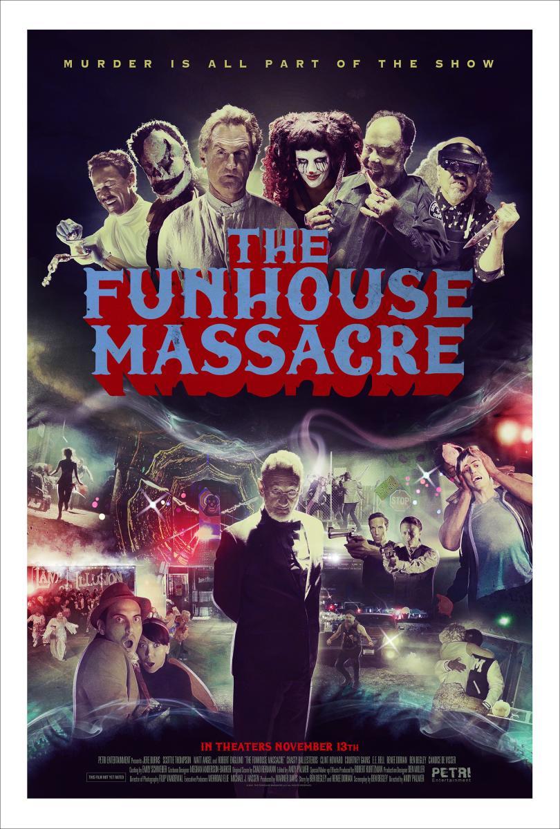 The Funhouse Massacre\u003cbr\u003e\u003cspan