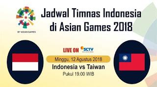 Jadwal Siaran Langsung Timnas Indonesia vs Taiwan - Asian Games 2018