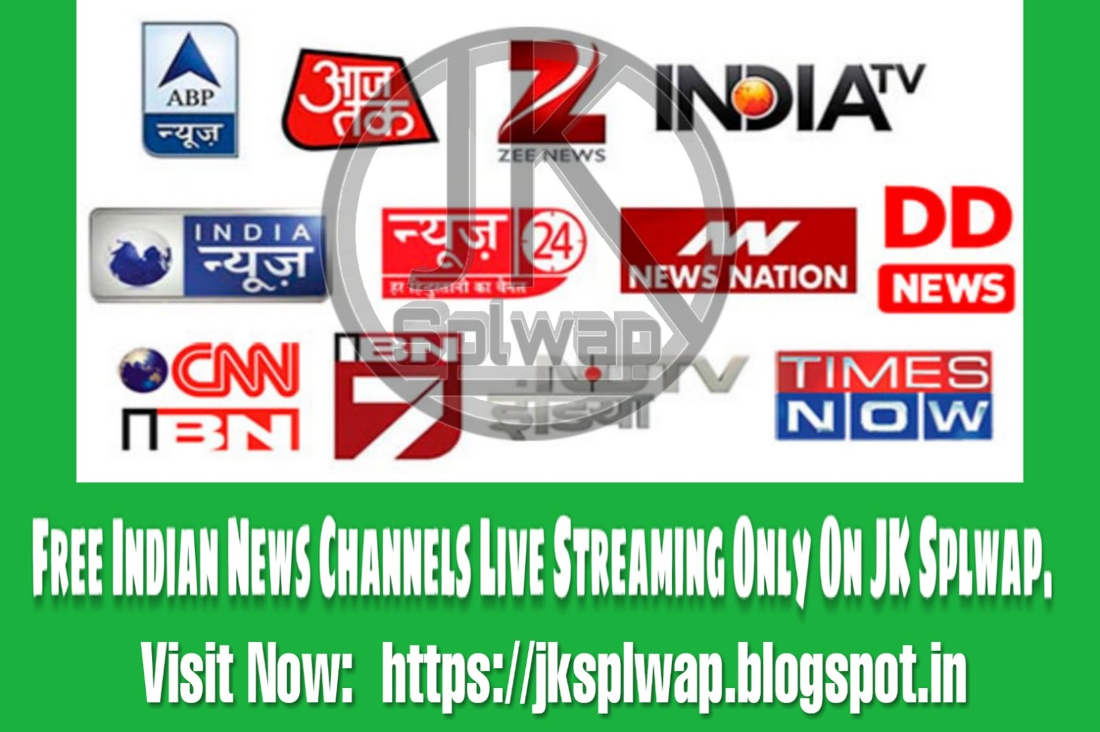 Indian News Channels Free Live Streaming Only On JK Splwap