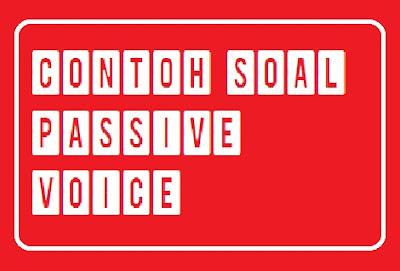 contoh soal essay passive voice Dari contoh diatas, bisa kita simpulkan cara untuk membuat kalimat pasif adalah sebagai berikut  demikian tulisan kami mengenai soal dan pembahasan passive voice.