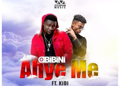 Obibini ft. KiDi – Ahye Me (Mixed By Possigee)