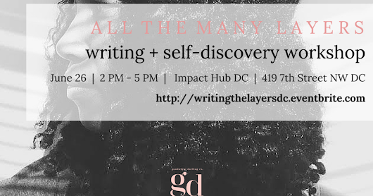 writing the layers workshop // DC // june 26